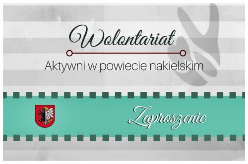 """Konkurs """"Wolontariusz Roku Powiatu Nakielskiego – 2018"""" – można zgłaszać kandydatów"""