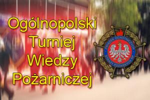 Ogólnopolski Turniej Wiedzy Pożarniczej. Eliminacje powiatowe 23 listopada w Nakle